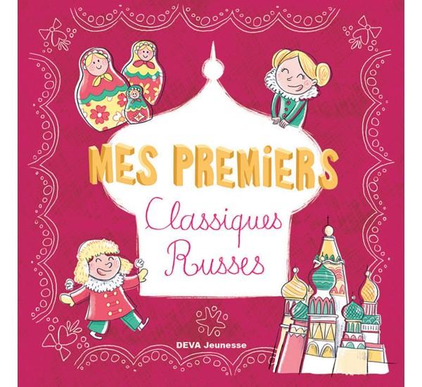 Mes Premiers Classiques Russes