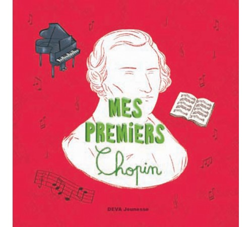 Mes Premiers Chopin