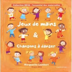 Jeux de Mains et Chansons à Danser - l'intégral