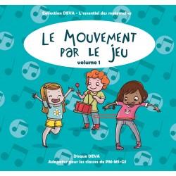 Le Mouvement par le Jeu - Vol 1