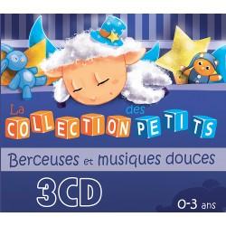 La collection des petits : berceuses et musiques douces (3CD)