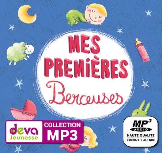 MP3 - Mes Premières Berceuses - Musique douce