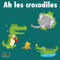 Ah ! les crocodiles MP3 + Ebook