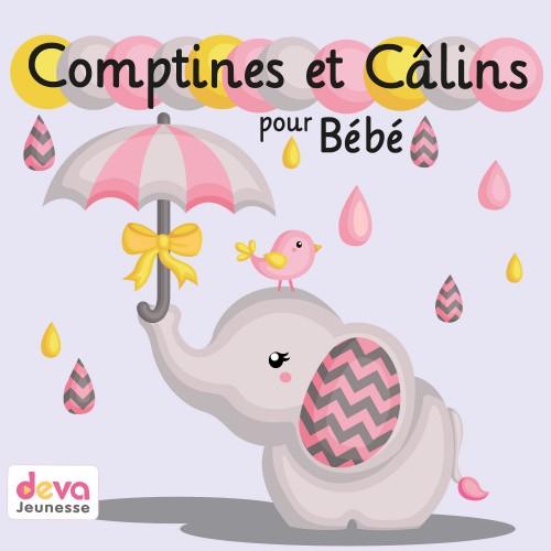 Comptines et câlins pour bébé