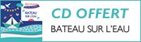 CD Offert - Bateau sur l'eau